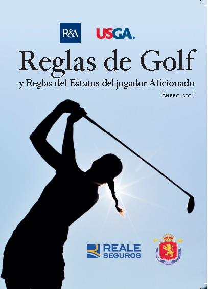 El R&A y la USGA presentan la edición 2016 de las Reglas de Golf.